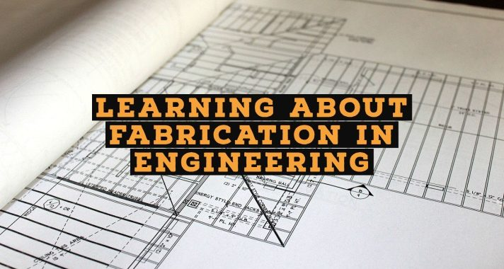 definition of fabrication in engineering